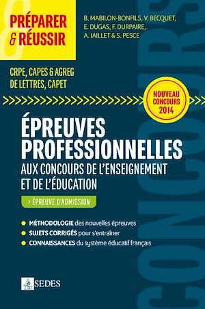 Téléchargez le livre :  Préparer et réussir les épreuves professionnelles aux concours de l'enseignement et de l'éducation