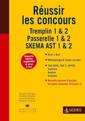 Téléchargez le livre :  Réussir les concours - Tremplin 1 & 2 - Passerelle 1 & 2 - SKEMA AST 1 & 2
