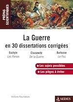 Télécharger le livre :  La guerre en 30 dissertations corrigées