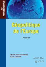 Télécharger le livre :  Géopolitique de l'Europe - 2e éd.