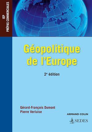 Téléchargez le livre :  Géopolitique de l'Europe - 2e éd.