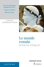 Télécharger le livre :  Le monde romain de 70 av. J.-C. à 73 apr. J.-C.