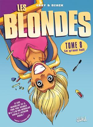 Téléchargez le livre :  Les Blondes T08