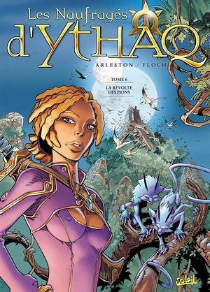 Téléchargez le livre :  Les Naufragés d'Ythaq T06