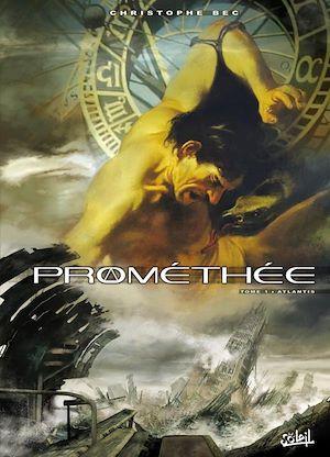 Téléchargez le livre :  Prométhée T01