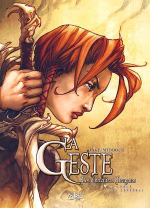 Téléchargez le livre :  La Geste des Chevaliers Dragons T08