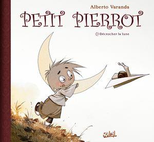 Téléchargez le livre :  Petit Pierrot T01