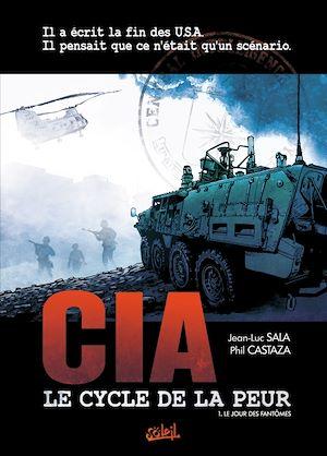 Téléchargez le livre :  CIA, le cycle de la peur T01