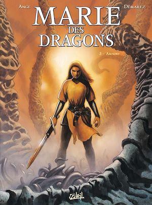 Téléchargez le livre :  Marie des Dragons T03