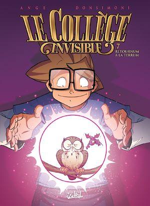 Téléchargez le livre :  Le Collège invisible T07