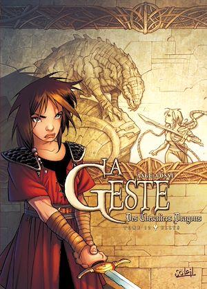 Téléchargez le livre :  La Geste des Chevaliers Dragons T12