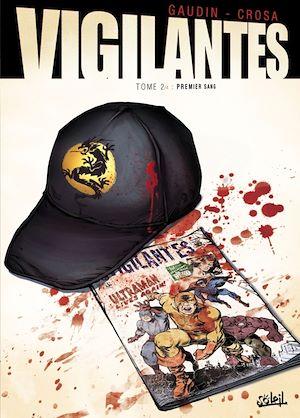 Téléchargez le livre :  Vigilantes T01