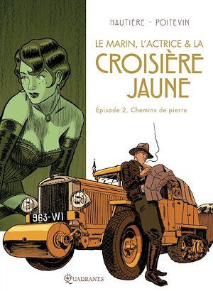 Téléchargez le livre :  Le marin, l'actrice et la croisière jaune T02