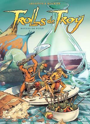 Téléchargez le livre :  Trolls de Troy T15