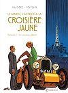 Téléchargez le livre numérique:  Le marin, l'actrice et la croisière jaune T01
