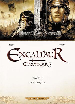Téléchargez le livre :  Excalibur Chroniques T01