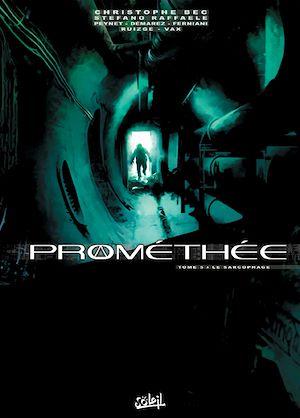 Téléchargez le livre :  Prométhée T05