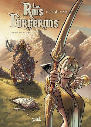 Téléchargez le livre :  Les Rois Forgerons T02