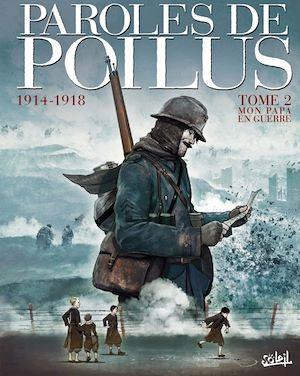 Téléchargez le livre :  Paroles de Poilus T02