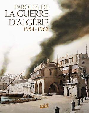 Téléchargez le livre :  Paroles de la Guerre d'Algérie