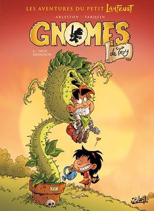 Téléchargez le livre :  Gnomes de Troy T04