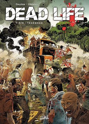 Téléchargez le livre :  Dead Life T02