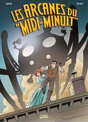 Téléchargez le livre :  Les Arcanes du Midi-Minuit T10