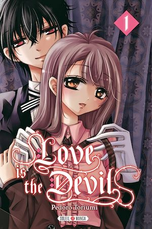 Téléchargez le livre :  Love is the Devil T01