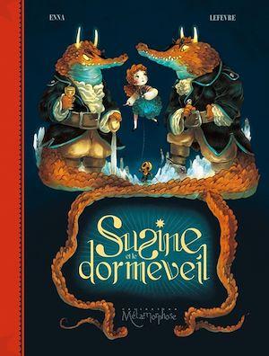 Téléchargez le livre :  Susine et le Dormeveil T02