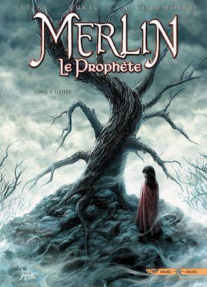 Téléchargez le livre :  Merlin le Prophète T03