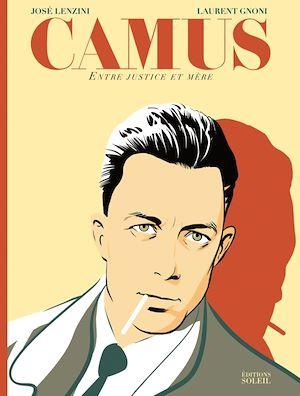 Téléchargez le livre :  Camus, entre Justice et Mère