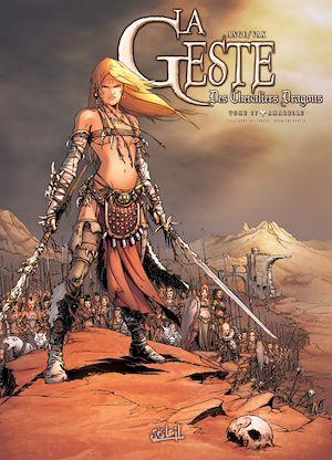 Téléchargez le livre :  La Geste des Chevaliers Dragons T17