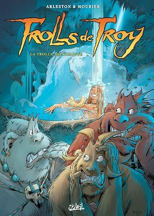 Téléchargez le livre :  Trolls de Troy T17