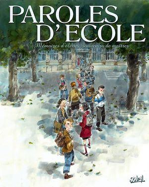 Téléchargez le livre :  Paroles d'école