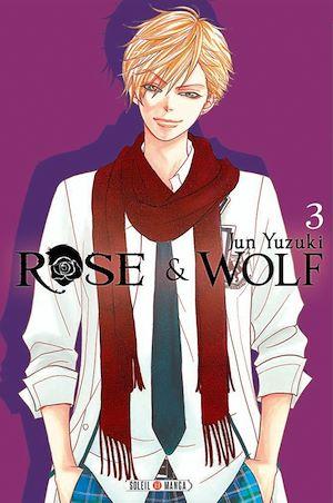 Téléchargez le livre :  Rose & Wolf T03