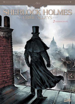 Téléchargez le livre :  Sherlock Holmes Crime Alleys T02