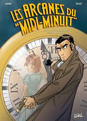 Téléchargez le livre :  Les Arcanes du Midi-Minuit T11
