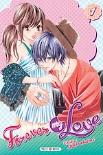 Télécharger le livre :  Forever my love T01