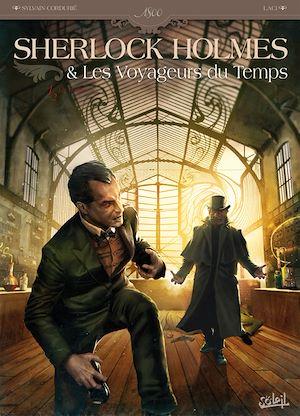 Téléchargez le livre :  Sherlock Holmes et les voyageurs du temps T01