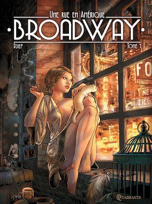 Téléchargez le livre :  Broadway, une rue en Amérique T01 - Édition spéciale numérique