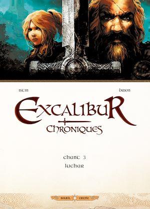 Téléchargez le livre :  Excalibur Chroniques T03