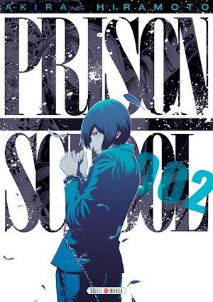 Téléchargez le livre :  Prison school T02