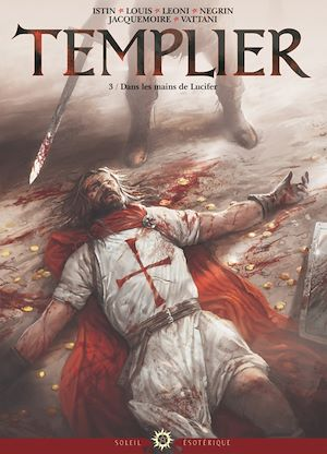 Téléchargez le livre :  Templier T03