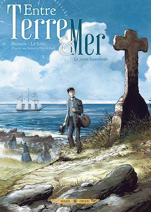 Téléchargez le livre :  Entre terre et mer T01