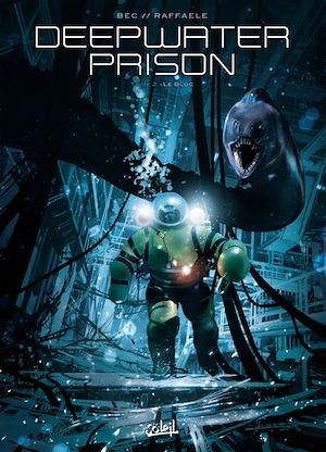 Téléchargez le livre :  Deepwater Prison T02