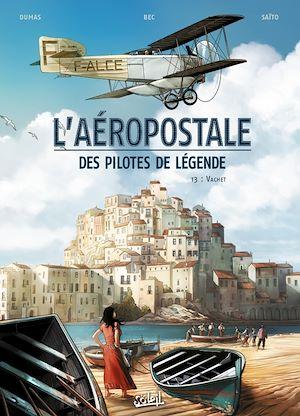 Téléchargez le livre :  L'Aeropostale - Des pilotes de legende T03