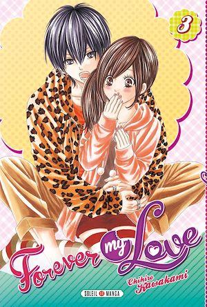 Téléchargez le livre :  Forever my love T03