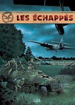Télécharger le livre :  Les Échappés T02