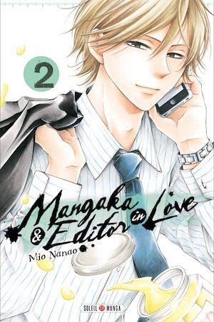 Téléchargez le livre :  Mangaka & Editor in Love T02