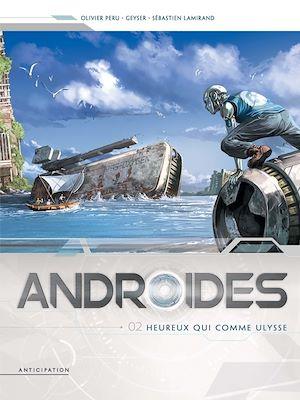 Téléchargez le livre :  Androïdes T02